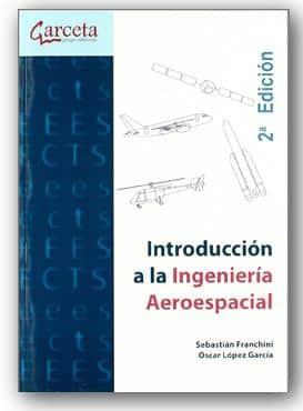La introducción a La Ingeniería Aeroespacial