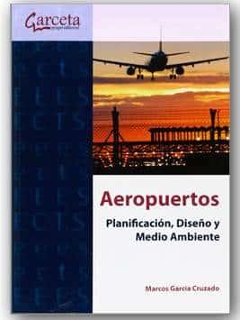 Los Aeropuertos y la planificación, Diseño y Medio Ambiente