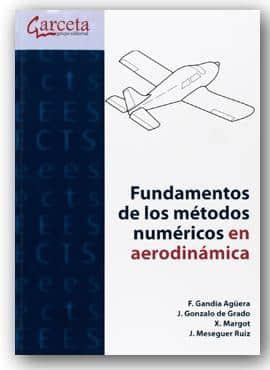 Los fundamentos de los Métodos Numéricos en Aerodinámica