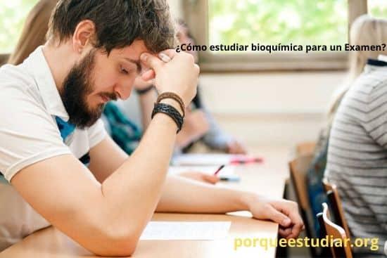 Cómo estudiar bioquímica para un Examen