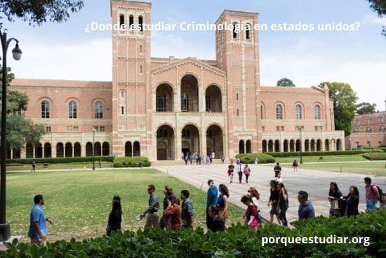 Donde estudiar Criminología en estados unidos