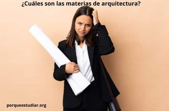 Cuáles son las materias de arquitectura