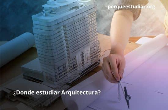 Donde estudiar Arquitectura