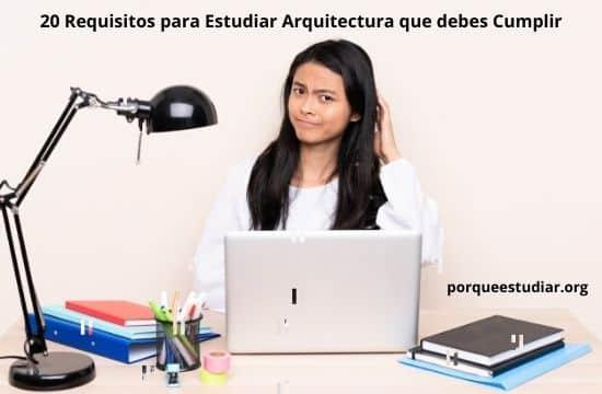 Requisitos para Estudiar Arquitectura que debes Cumplir