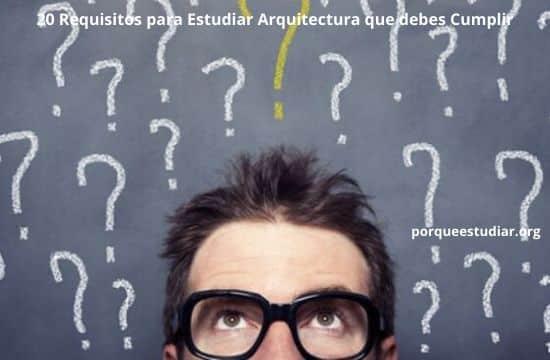 Requisitos para Estudiar Arquitectura