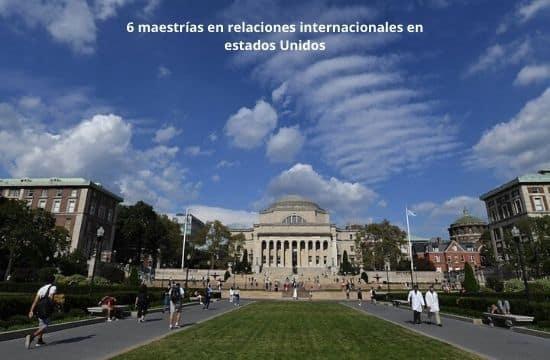 maestrías en relaciones internacionales en estados Unidos