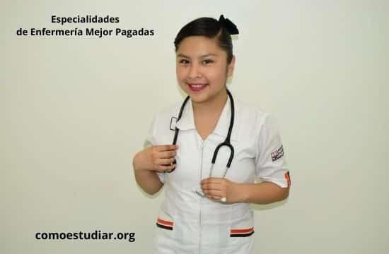 Especialidades de Enfermería Mejor Pagadas