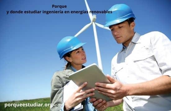 donde estudiar ingeniería en energías renovables