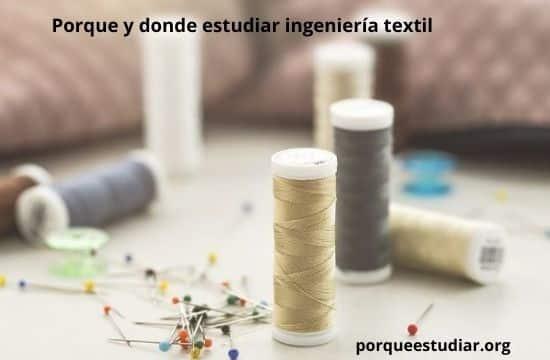 donde estudiar ingeniería textil