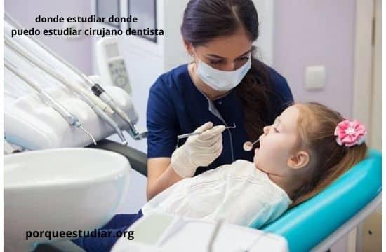 Donde puedo estudiar cirujano dentista en México