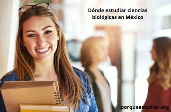 Donde estudiar ciencias biológicas
