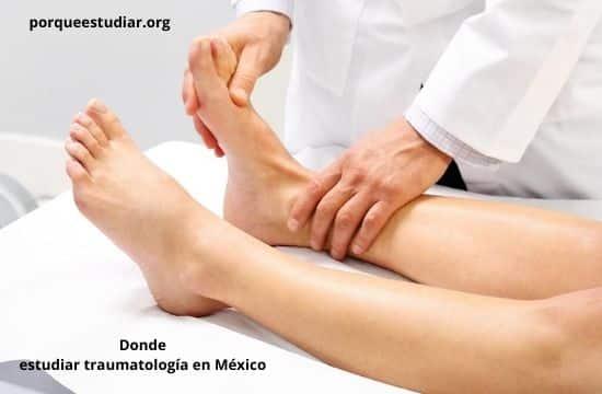 Donde estudiar traumatología en México