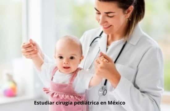 Estudiar cirugía pediátrica en México