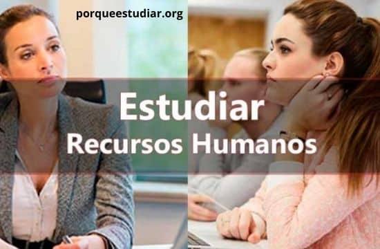 Quieres estudiar recursos humanos y no sabes en Donde