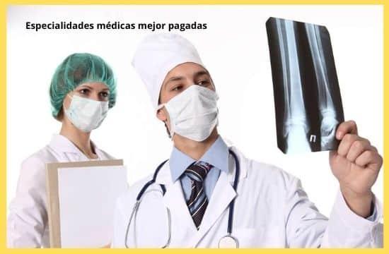 especialidades médicas mejor pagadas en el mundo